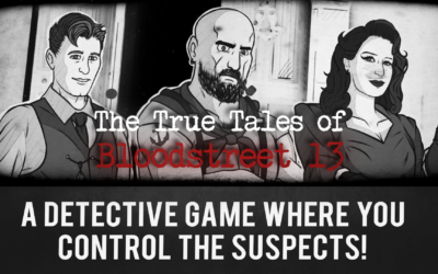 Gamejam Update: The True Tales of Bloodstreet 13 – Chapter 1 is released!